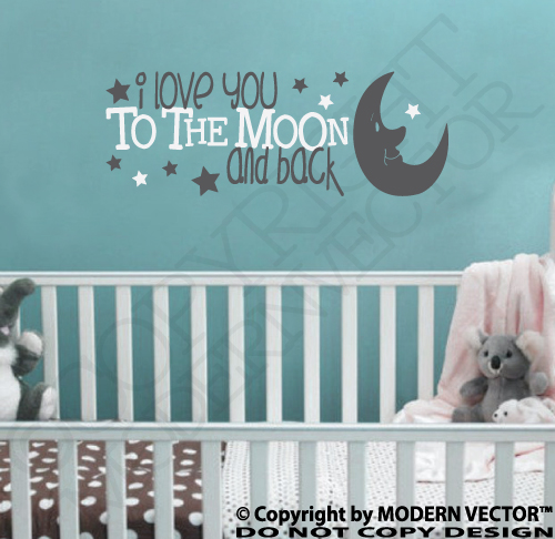 I LOVE YOU TO THE MOON AND BACK Quote Vinyl Wall Decal