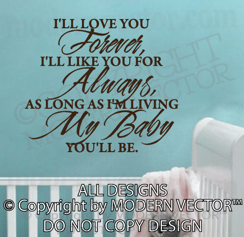 Forever Love Quotes : ll love you forever, Ill like you for always, as long as Im living ...