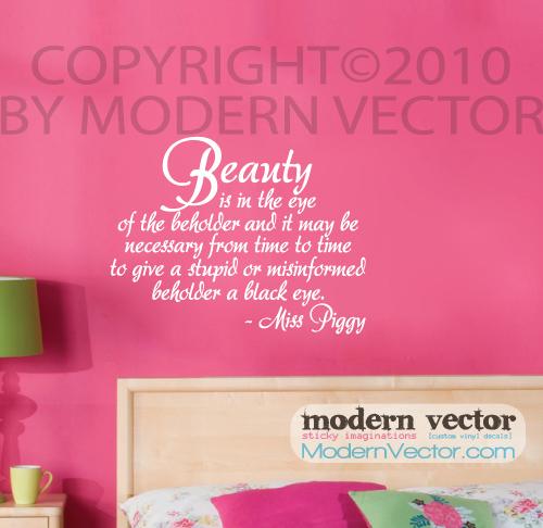 Miss piggy beauty quote vinyl wall quote decal bedroom for Bedroom vinyl quotes